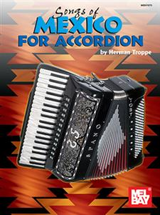 Songs of Mexico for Accordion