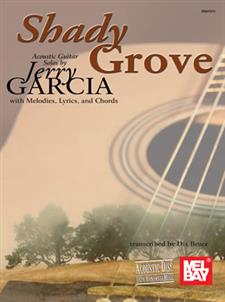 Shady Grove: Acoustic Guitar Solos by Jerry Garcia