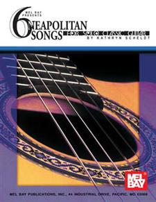 6 Neapolitan Songs for Solo Classic Guitar