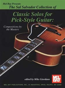 Sal Salvador Collection of Classic Solos for Pick-Style Gtr