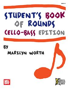 Student's Book of Rounds: Cello-Bass Edition