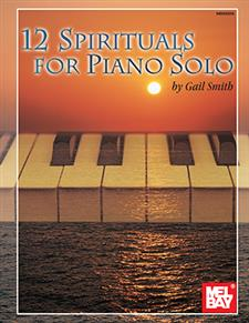 12 Spirituals for Piano Solo