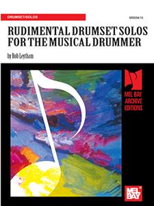 Rudimental Drumset Solos for the Musical Drummer