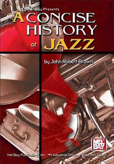 A Concise History of Jazz