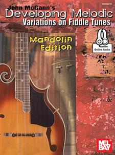 John McGann's Developing Melodic Variations on Fiddle Tunes