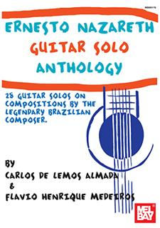 Ernesto Nazareth Guitar Solo Anthology