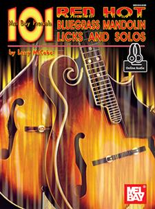 101 Red Hot Bluegrass Mandolin Licks & Solos