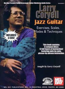 Larry Coryell - Jazz Guitar Exercises, Scales, Modes