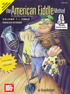 The American Fiddle Method,  Volume 1 - Fiddle