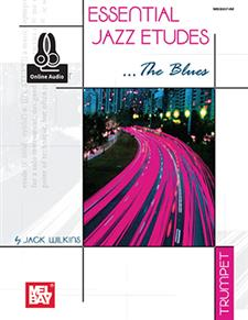 Essential Jazz Etudes...The Blues for Trumpet