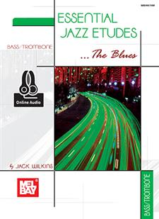 Essential Jazz Etudes..The Blues - Bass/Trombone