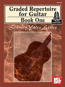 Graded Repertoire for Guitar, Book One