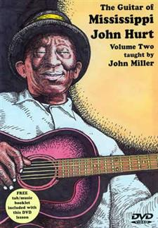 The Guitar of Mississippi John Hurt Volume 2