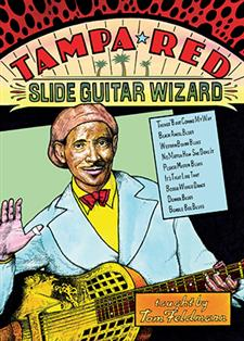 Tampa Red: Slide Guitar Wizard