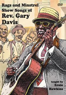 Rags and Minstrel Show Songs of Rev. Gary Davis
