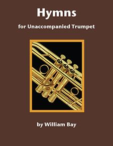 Hymns for Unaccompanied Trumpet