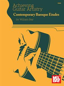 Achieving Guitar Artistry - Contemporary Baroque Etudes