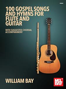 100 Gospel Songs and Hymns for Flute and Guitar