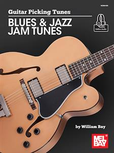 Guitar Picking Tunes - Blues & Jazz Jam Tunes