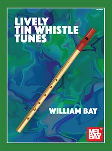Lively Tin Whistle Tunes