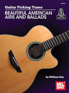 Guitar Picking Tunes - Beautiful American Airs and Ballads