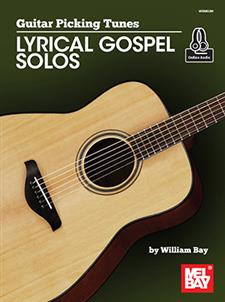 Guitar Picking Tunes - Lyrical Gospel Solos