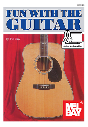 Fun with the Guitar eBook + Online Audio/Video - Mel Bay ...