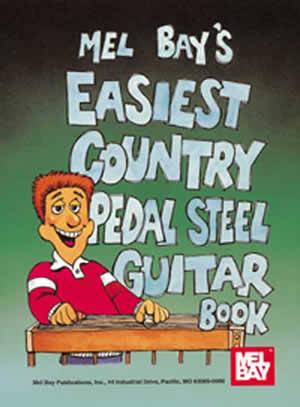 easiest country pedal steel guitar book ebook mel bay publications inc mel bay. Black Bedroom Furniture Sets. Home Design Ideas