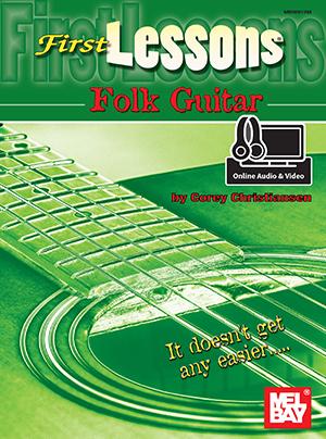 First Lessons Folk Guitar Ebook + Online Audiovideo Mel