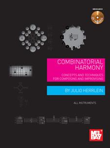 Combinatorial Harmony (Julio Herrlein, International, Mel Bay, 2013)