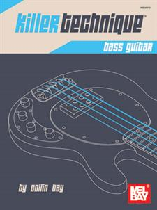 killer technique bass guitar book mel bay publications inc mel bay. Black Bedroom Furniture Sets. Home Design Ideas