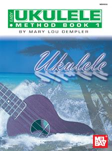 Easy Ukulele Method Book Mary Lou Dempler